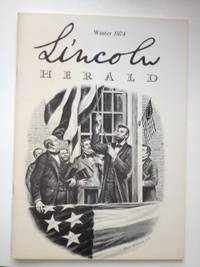 Lincoln Herald: Winter 1974 Volume 76, No. 4. R. Gerald McMurtry