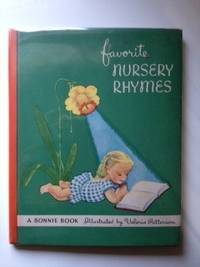 Favorite Nursery Rhymes A Bonnie Book. Valeria Patterson.