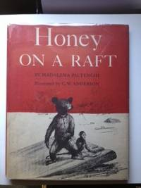 Honey on a Raft. Madalena with Paltenghi, C W. Anderson.