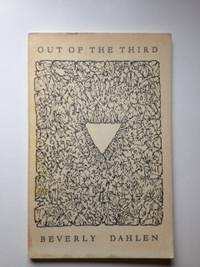 Out of the Third. Beverly Dahlen