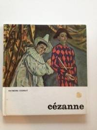 Cezanne. Raymond Translated from Cogniat, Anne Ross
