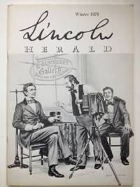 Lincoln Herald: Winter 1976 Volume 78, No. 4. R. Gerald McMurtry