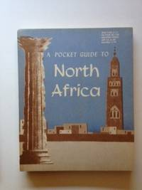 A Pocket Guide To North Africa. Armed Forces Information, Education Department of Defense