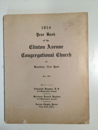 1914 Yearbook of the Clinton Avenue Congregational Church of Brooklyn. Clinton Avenue...