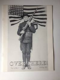 Over There An Illustrated Journal of the First World War. Bill Hoffman.