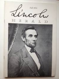 Lincoln Herald: Fall 1974 Volume 76, No. 3. R. Gerald McMurtry.