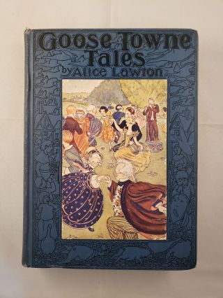 Goose Towne Tales. Alice and Lawton, Wynna Wright.