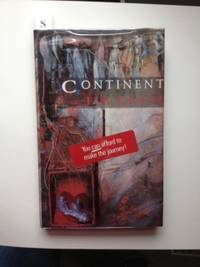 Continent (Signed). Jim Crace.