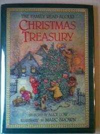 The Family Read-Aloud Christmas Treasury. Alice Low