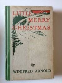 Little Merry Christmas. Winifred Arnold.