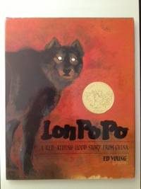 Lon Po Po A Red-Riding Hood Story From China. Ed translated and Young