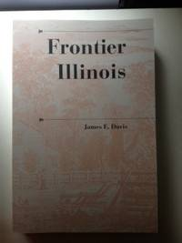 Frontier Illinois. James Davis