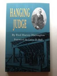 Hanging Judge. Fred Harvey Harrington