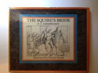 The Squire's Bride. P. C. and Asbjornsen, Marcia Sewall
