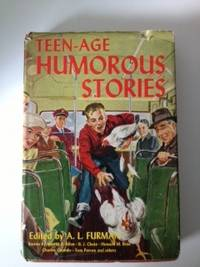 Teen-Age Humorous Stories. A. L. Furman