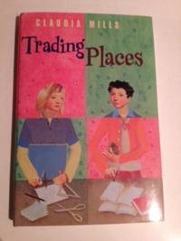 Trading Places. Claudia Mills
