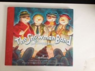 The Snowman Band of Snowboggle Bend. Cheryl and Hawkinson, Mike Esberg
