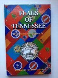 Flags Of Tennessee. Devereaux D. Cannon