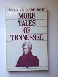 More Tales of Tennessee. Louise Littleton Davis