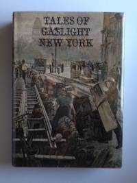 Tales of Gaslight New York. Frank Oppel, compiler