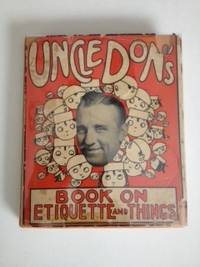 Uncle Don's Book On Etiquette and Things. Uncle Don