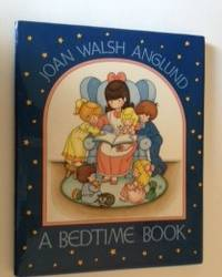 A Bedtime Book. Anglund Joan Walsh