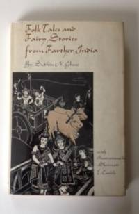 Folk Tales and Fairy Stories From Farther India. Sudhin N. and Ghose, Shrimati E. Carlile