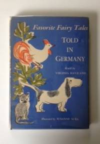 Favorite Fairy Tales Told In Germany. Virginia Haviland, Susanne Suba.