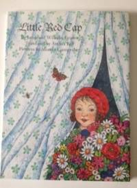 Little Red Cap. Jacob Grimm, Anthea Bell.