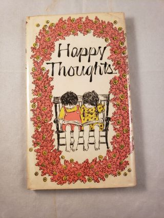 Happy Thoughts. Louise Bachelder, Wendy Watson