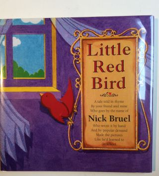 Little Red Bird. Nick Bruel