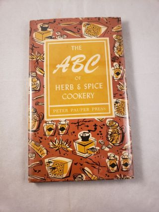 The ABC of Herb & Spice Cookery. Ruth McCrea
