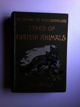 Types of British Animals. F. G. and Aflalo, E. Caldwell.