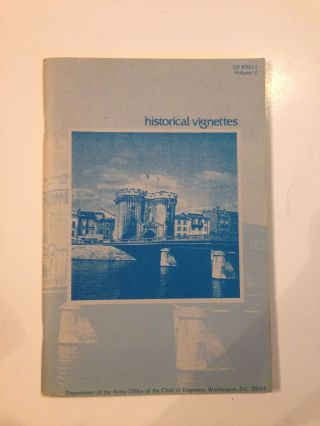 Historical Vignettes Volume 2. U S. Army Corps of Engineers