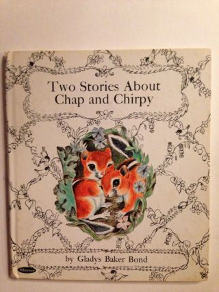 Two Stories About Chap and Chirpy. Gladys Baker and Bond, Irma Wilde