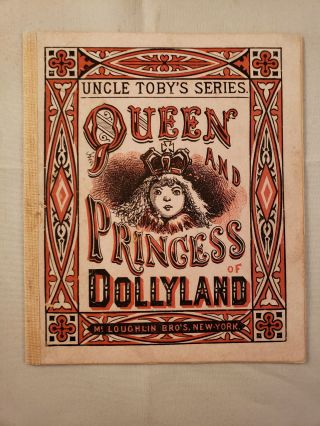 Queen and Princess of Dollyland. McLoughlin