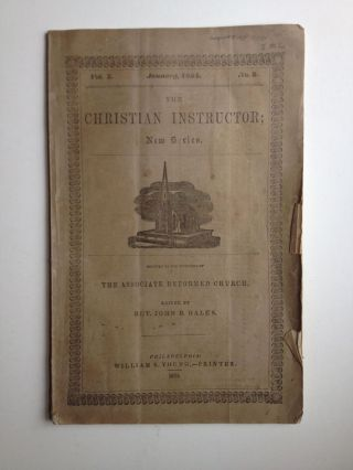 The Christian Instructor; New Series. Devoted to the Interests of the Associate Reformed Church. Vol. X No. 3 1854. Dales Rev. John B.
