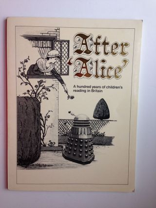 After 'Alice' A hundred years of children's reading in Britain. an exhibition to celebrate the...