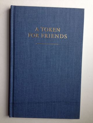 A Token For Friends, being A Memoir of Edgar Osborne An Appreciation of The Osborne Collection of...