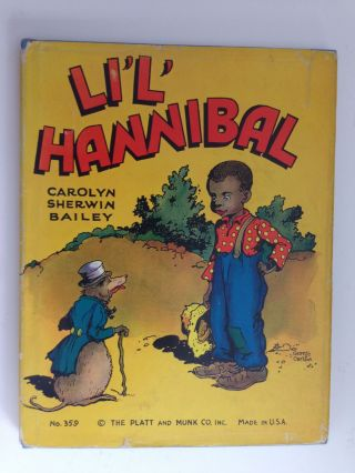 Li'L' Hannibal. Carolyn Sherwin Bailey