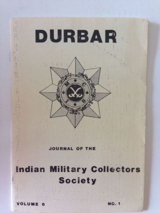 Durbar Journal of the Indian Military Collectors Society Volume 6 No. A. N. McClenaghan.