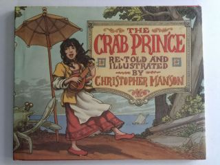 The Crab Prince An Entertainment For Children. Christopher retold and Manson.