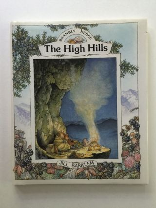 The High Hills. Jill Barklem