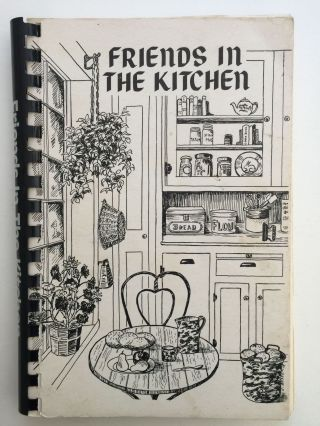 Friends In The Kitchen A Cookbook Of Favorite Recipes. Friends of the Harborfields Public Library