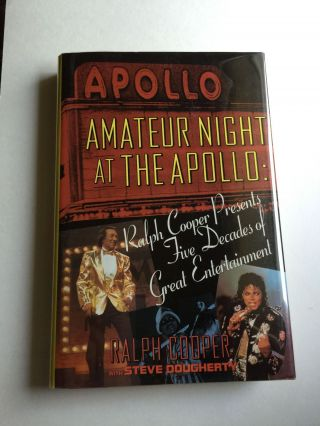 Amateur Night at the Apollo Ralph Cooper Presents Five Decades of Great Entertainment. Ralph...