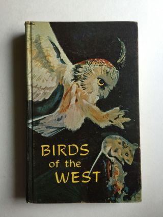 Birds Of The West. Ernest Booth.