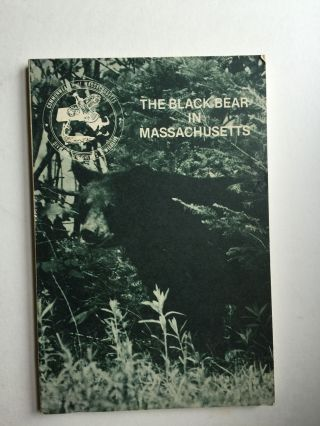 The History and Status of the Black Bear in Massachusetts and Adjacent New England States. James E. Cardoza.