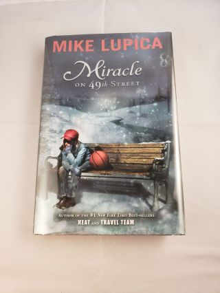 Miracle on 49th Street. Mike Lupica