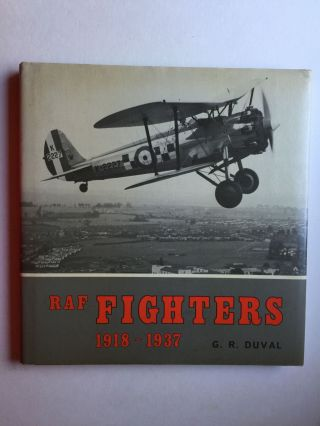 RAF Fighters 1918-1937. G. R.≈ Duval.