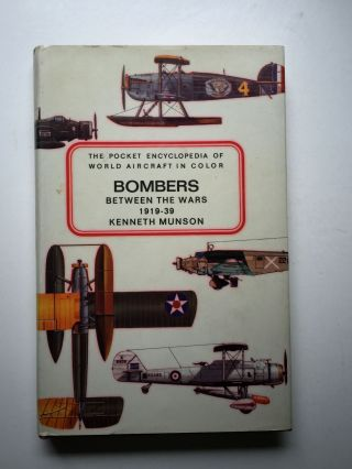 Bombers Between The Wars 1919 - 39. Kenneth and Munson, John Wood